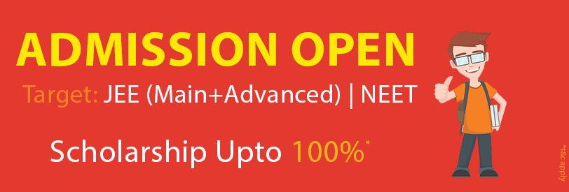 Admission Open JEE Main + Advanced & NEET