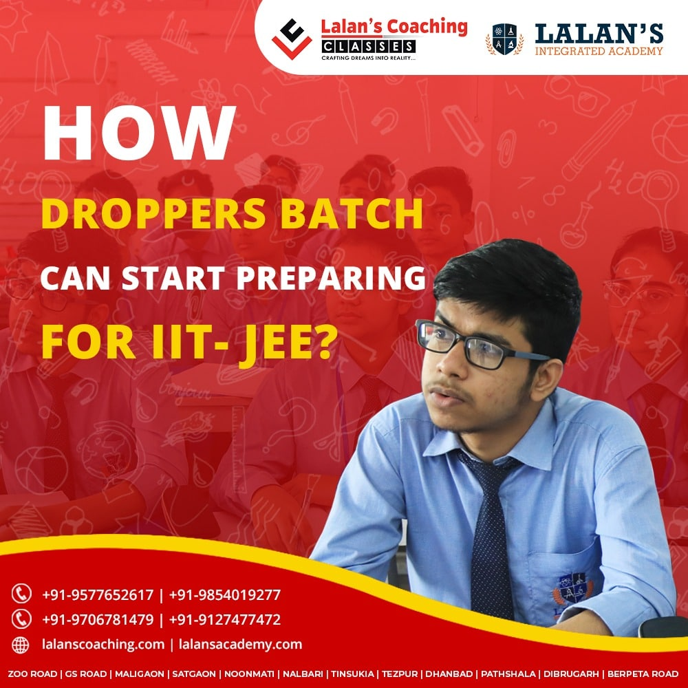 How droppers batch for IIT JEE can start preparing for exam